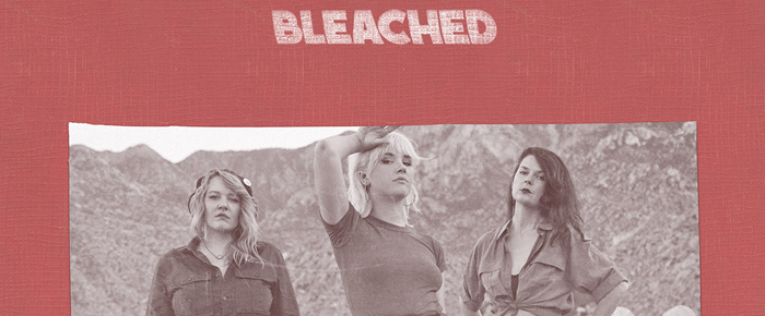 """BLEACHED """"Welcome The Worms"""" (Dead Oceans Records"""