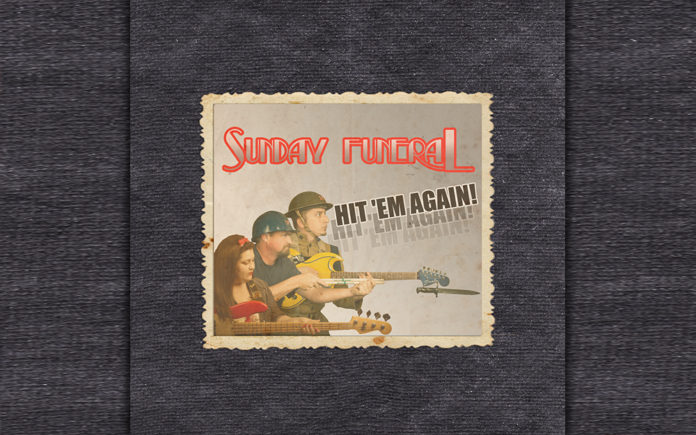 "Sunday Funeral releases their first CD ""Hit 'Em Again"