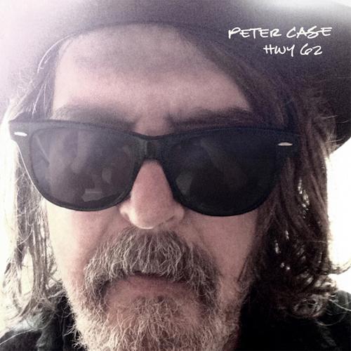 Peter Case Hwy 62