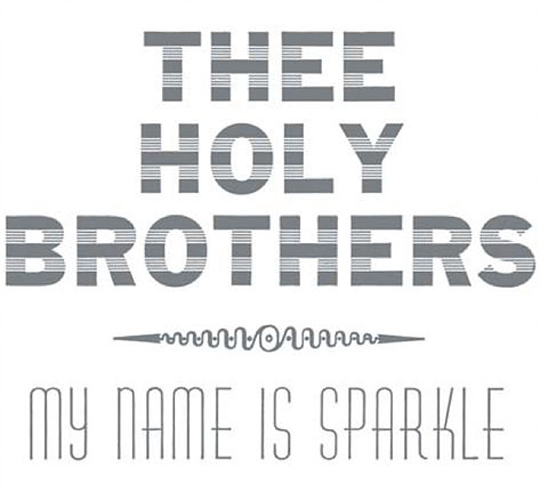 thee-holy-bros-my-name-is-sparkle